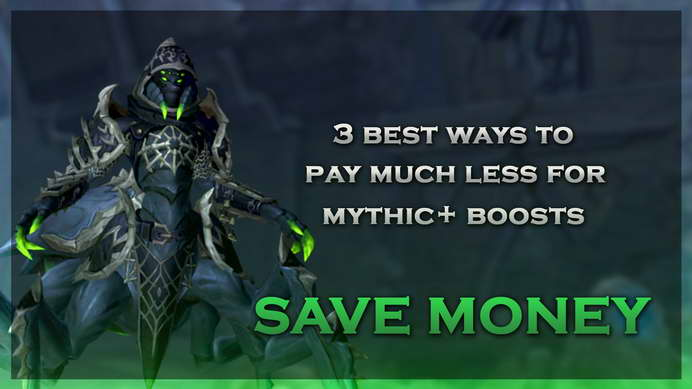 Top 3 Mythic+ Bundles to Save Money With | WoW Dungeon Boost