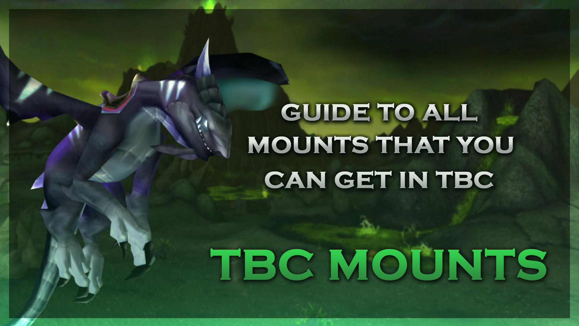 WoW TBC Mounts Guide – Collect Them All!
