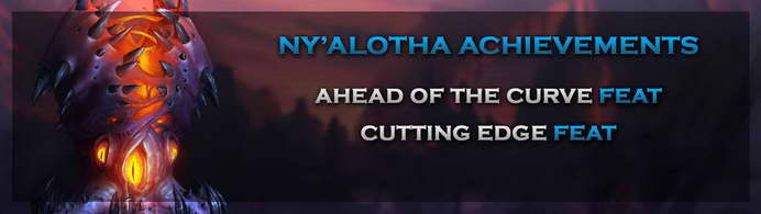 nyalotha raid ahead of the curve cutting edge wow