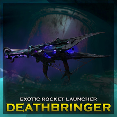 Buy Deathbringer Exotic Rocket Launcher | Destiny 2 | ARMADA